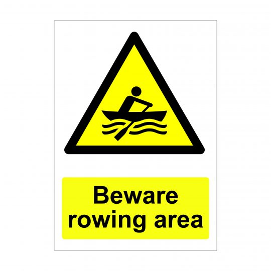 Beware Rowing Area Sign, Health and Safety Signs
