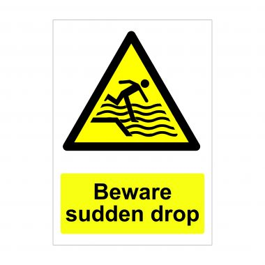 Beware Sudden Drop Sign, Dibond Signage, Printed Foamex Boards