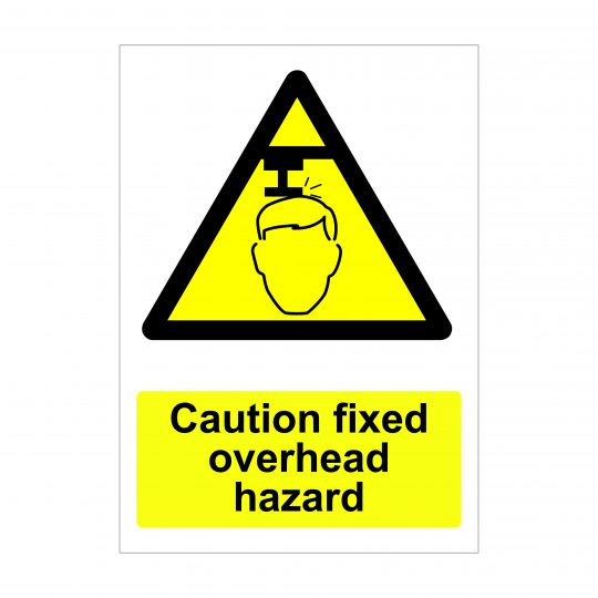 Caution Fixed Overhead Hazard Sign, Correx Signage