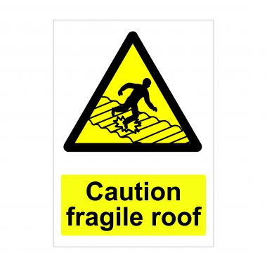 Caution Fragile Roof Sign, Dibond Printed Boards