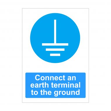 Connect An Earth Terminal To The Ground Sign, Printed Correx Boards