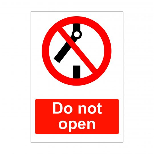 Do Not Open Sign, Health and Safety Sign Boards
