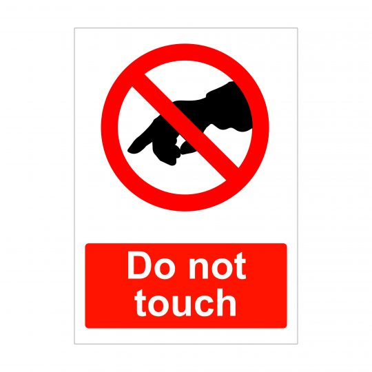 Do Not Touch Sign, Dibond Signs
