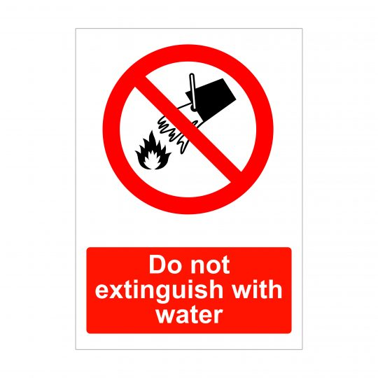 Do not extinguish with water sign, health and safety signs