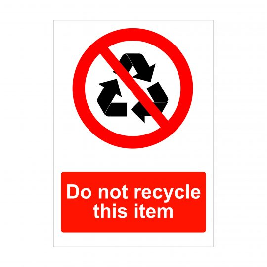 Do Not Recycle This Item Sign, Health and Safety Boards