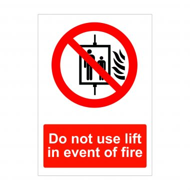 Do not use lift in the event of a fire