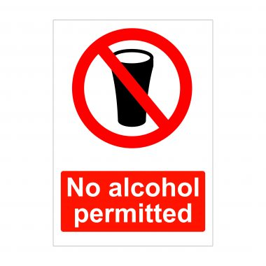 No alcohol permitted sign, A4 Dibond signs