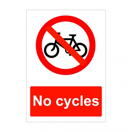 No Cycles Sign, Foamex Signage