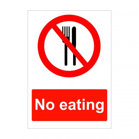 No Eating Sign, Health and Safety Signage