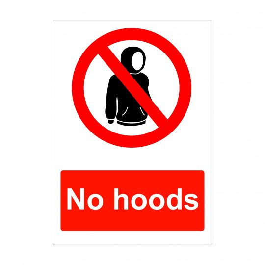 No Hoods Sign, Health and Safety Signage, Correx Printing