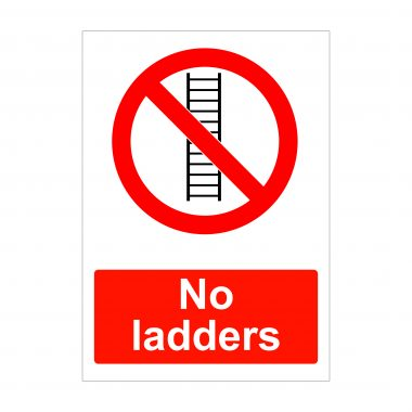 No Ladders Sign, Correx Signs, Foamex Signs