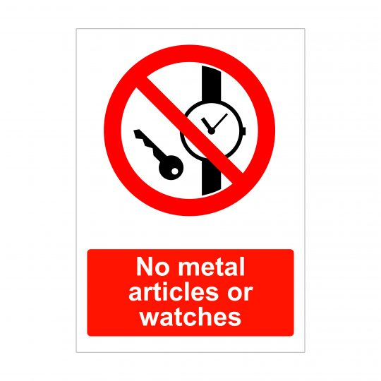 No metal articles or watches sign