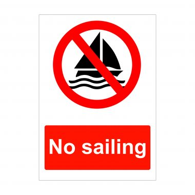No Sailing Sign, Correx Board, Foamex Printing