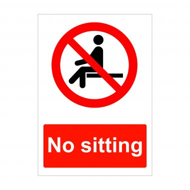 No Sitting Sign, Health and Safety Signs, Correx Boards