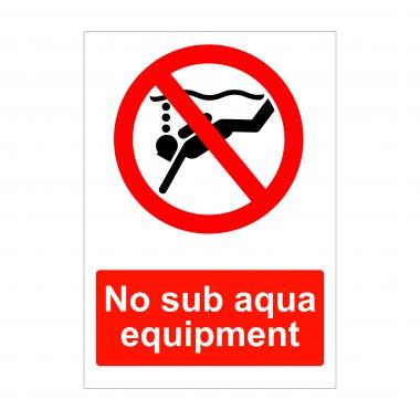 No Sub Aqua Equipment Sign