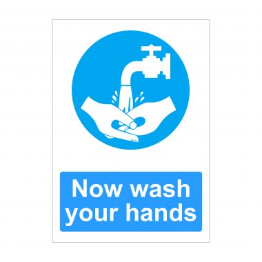 Now Wash Your Hands Sign, Printed Correx Boards