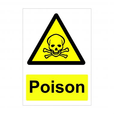 Poison Sign, Correx Boards, Vinyl Stickers, Health and Safety Signage