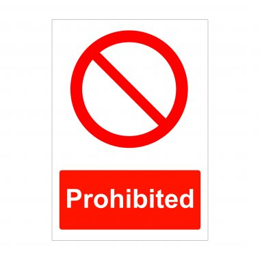 Prohibited Sign, Correx Sign Printing, Foamex Signage
