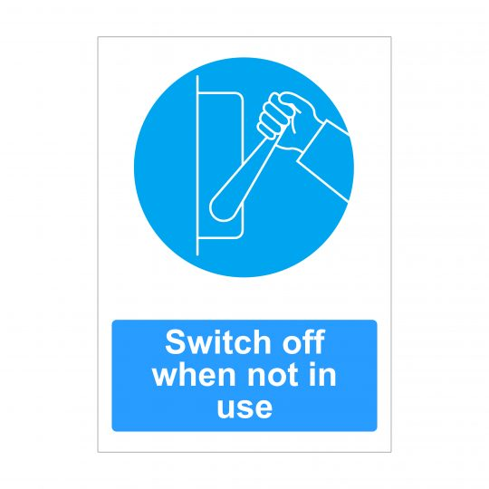 Switch Off When Not In Use Sign, Dibond Printing