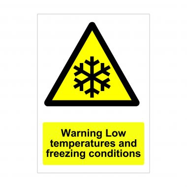 Warning Low Temperatures and Freezing Conditions Sign
