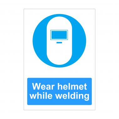 Wear Helmet While Welding Sign, Health and Safety Boards