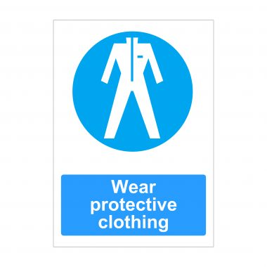 Wear Protective Clothing Sign, Printed Foamex Panels