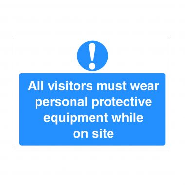 All Visitors Must Wear Personal Protective Equipment Sign, Corona Virus Signs