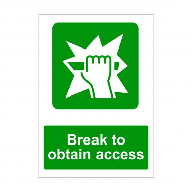 Break To Obtain Access Sign, Emergency Signage, Health and Safety Signs