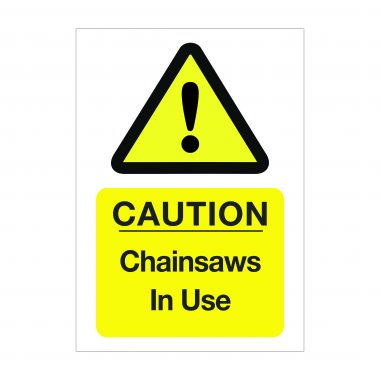 Caution Chainsaws in Use Sign, Health and Safety Signs