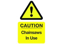 Chainsaw in Use Sign, Health and Safety Signage
