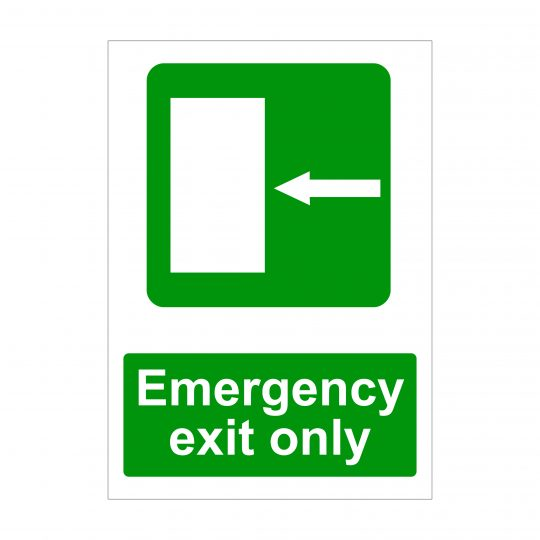 Emergency Exit Only Left Arrow Sign