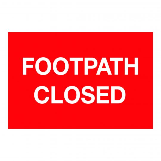 Footpath Closed Sign, Printed Correx Boards