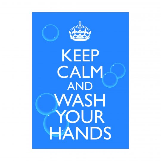 Keep Calm Wash Your Hands Sign, Health and Safety Signage