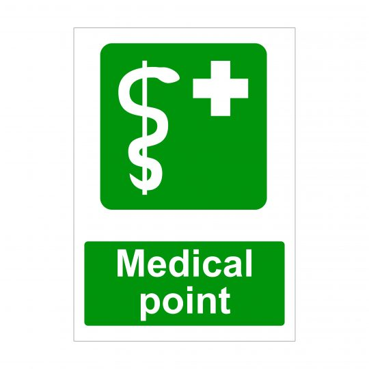 Medical Point Sign, Health and Safety Signs