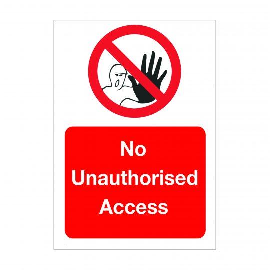 No Unauthorised Access Sign