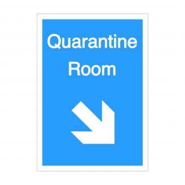 Quarantine Room Diagonal Down To Right Arrow Sign