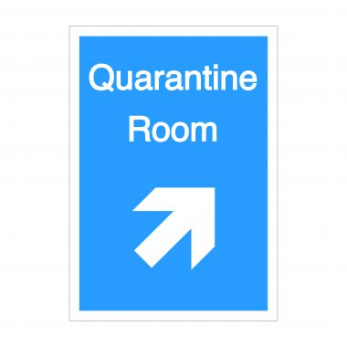 Quarantine Room Diagonal Up To Right Arrow Sign