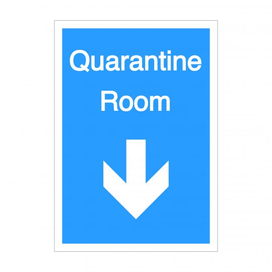 Quarantine Room Down Arrow Sign