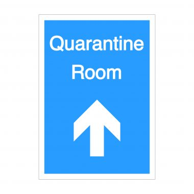 Quarantine Room Forward Arrow Sign