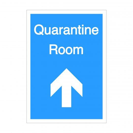 Quarantine Room Forward Arrow Sign