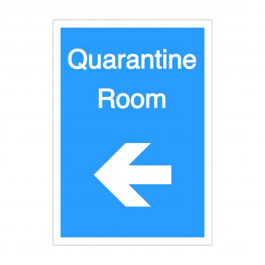 Quarantine Room Left Arrow Sign