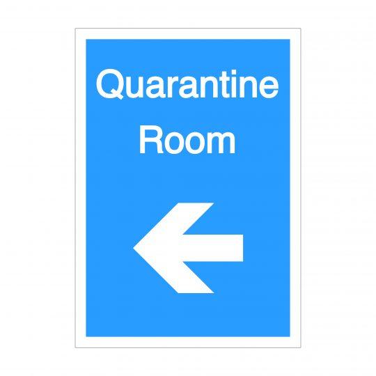 Quarantine Room Left Arrow Sign