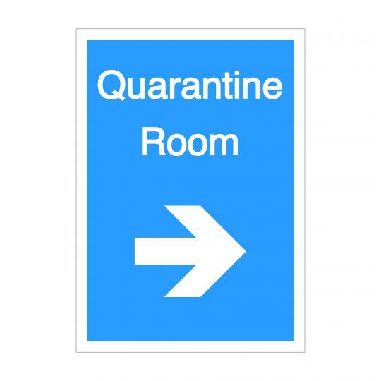 Quarantine Room Right Arrow Sign