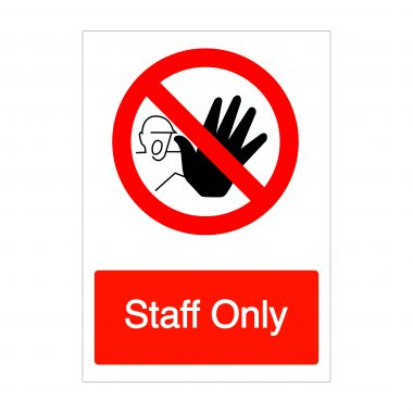 Staff Only Sign, Correx Signage, Covid-19 Sign Boards