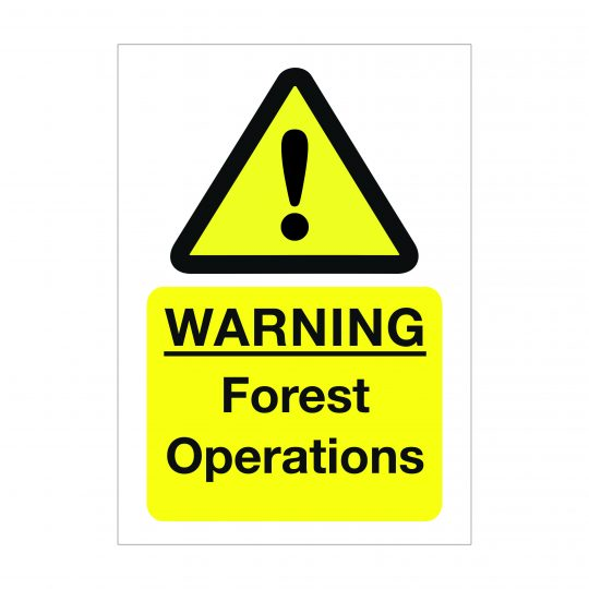 Warning Forest Operations Sign