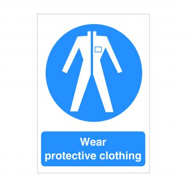 Wear Protective Clothing Sign, Health and Safety Signage